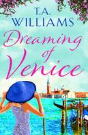 T.A. Williams: Dreaming of Venice ★★★★★