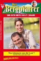 Toni Waidacher: Der Bergpfarrer 112 – Heimatroman ★★★★★