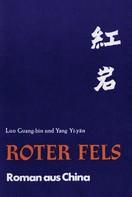 Luo Guang-bin: Roter Fels