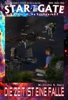 Wilfried A. Hary: STAR GATE – Staffel 2 – 019-020: Die Zeit ist eine Falle