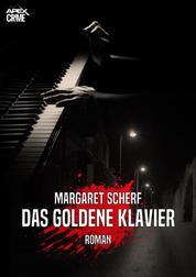 DAS GOLDENE KLAVIER - Der Krimi-Klassiker aus New York!