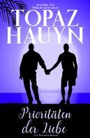 Topaz Hauyn: Prioritäten der Liebe