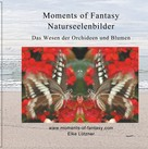 Elke Lützner: Moments of Fantasy, Naturseelenbilder