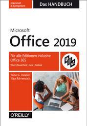 Microsoft Office 2019 – Das Handbuch - Für alle Editionen inklusive Office 365