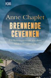 Brennende Cevennen - Ein Kriminalroman aus dem Süden Frankreichs