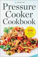 Shasta Press: Pressure Cooker Cookbook