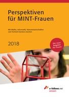 : Perspektiven für MINT-Frauen 2018
