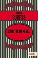 Ursula Curtiss: Schritte im Nebel ★★★★
