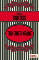 Ursula Curtiss: Tod einer Krähe ★★★★★