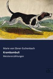 Krambambuli - Meistererzählungen