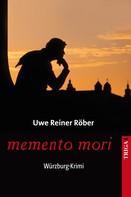 Uwe Reiner Röber: memento mori ★★★★