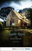 M. C. Beaton: Agatha Raisin und der tote Ehemann ★★★★