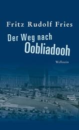 Der Weg nach Oobliadooh - Roman