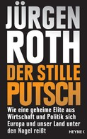Jürgen Roth: Der stille Putsch ★★★★