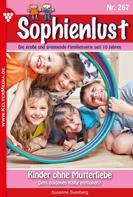 Susanne Svanberg: Sophienlust 267 – Familienroman ★★★★★