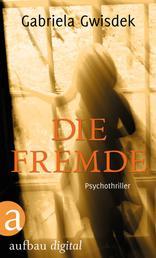Die Fremde - Psychothriller