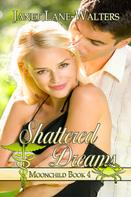 Janet Lane Walters: Shattered Dreams
