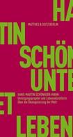 Hans-Martin Schönherr-Mann: Untergangsprophet und Lebenskünstlerin ★★★★★