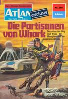 Hans Kneifel: Atlan 266: Die Partisanen von Whark ★★★