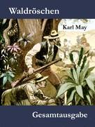 Karl May: Waldröschen ★★★★