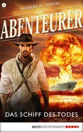 Die Abenteurer - Folge 06 - Das Schiff des Todes
