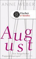Anne Weber: August