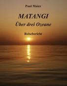 Paul Maier: Matangi -Über drei Ozeane ★★★★★