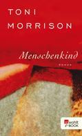 Toni Morrison: Menschenkind ★★★