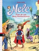 Usch Luhn: Nele - Film ab auf Burg Kuckuckstein ★★★★★
