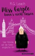 R. G. Leach: Miss Garple kann's nicht lassen ★★★