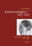 Francis Barthe: Joseph Goebbels