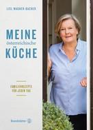 Lisl Wagner-Bacher: Meine österreichische Küche ★★★★