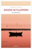 Andrea Nagele: Grado in Flammen ★★★★
