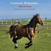 Alles ist meins - Ein Pferdekrimi von Frank Zawierucha
