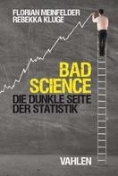 Florian Meinfelder: Bad Science ★★★★