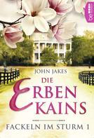 John Jakes: Die Erben Kains ★★★★