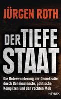 Jürgen Roth: Der tiefe Staat ★★★★
