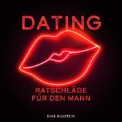 Dating - Ratschläge für den Mann