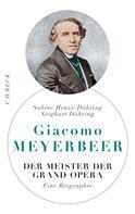 Sabine Henze-Döhring: Giacomo Meyerbeer ★★★★