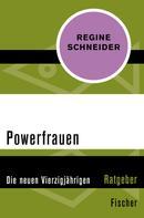 Regine Schneider: Powerfrauen ★★