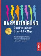 Erich Rauch: Darmreinigung. Das Original nach Dr. med. F.X. Mayr ★★