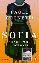 Sofia trägt immer Schwarz - Roman