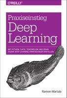 Ramon Wartala: Praxiseinstieg Deep Learning