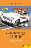 Hans-Gerd Adler: Gefechtsziege LB-55-40