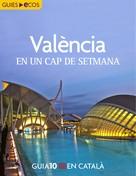 Ecos Travel Books (Ed.): València. En un cap de setmana