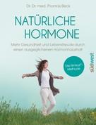 Thomas Beck: Natürliche Hormone ★★★
