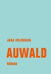 Auwald - Roman