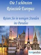 Robert Sasse: Die 5 schönsten Reiseziele Europas: ★