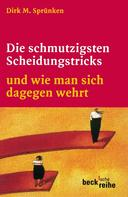 Dirk M. Sprünken: Die schmutzigsten Scheidungstricks ★★★★