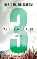 Anders Roslund: Drei Stunden ★★★★